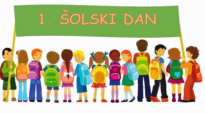 1. šolski dan